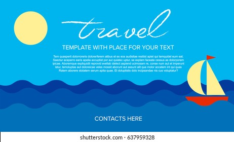 Poster vector template with sea waves, sun and sailing ship. Simple blue banner for travel or logistic company. Flat style illustration with place title, slogan and text.