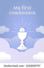 "Poster with vectorized drawing of a sacred chalice and divine host with the phrase ""My first communion"" written. Vector."