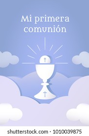 "Poster with vectorized drawing of a sacred chalice and divine host with the phrase ""My first communion"" written in Spanish. Vector."