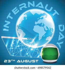 Poster with web browser with glowing network connections projecting a hologram of a globe and astronaut helmet for Internaut Day in August 23.