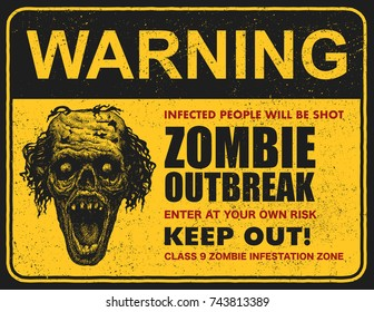 Poster zombie outbreak. Sign board with words Zombie Outbreak Leave This Area. Vector illustration