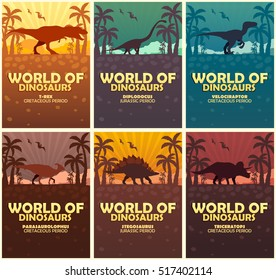 Posters collection World of dinosaurs. Prehistoric world. T-rex, Diplodocus, Velociraptor, Parasaurolophus, Stegosaurus, Triceratops Cretaceous period Jurassic period