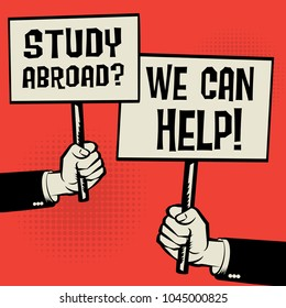 Posters in hands, business concept with text Study Abroad? We Can Help!, vector illustration