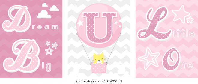 posters set of dream big little one slogan with baby cat and balloon with initial u. can be used for nursery art decor, newborn baby decoration and baby shower