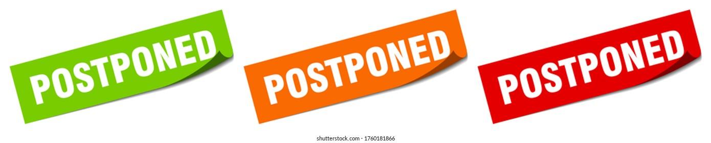 postponed sticker. postponed square isolated sign. postponed label