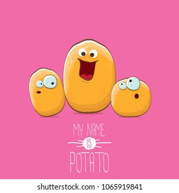 potato family cartoon characters isolated on pink background. My name is potato vector concept illustration. funky father potato with little son kids potatoes