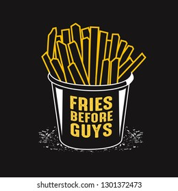 Potato Quote and Saying. Fries before guys.