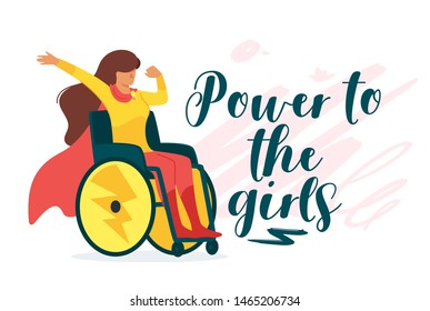 Power to girls vector cartoon banner with lettering. Handicapped woman sitting in wheelchair flat character concept. Superhero with disability, power of mind. Never give up hand drawn poster design