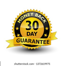 Powerful 30 day money back guarantee golden badge with gold ribbon on top. Isolated on white background.