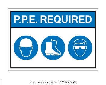 PPE. Required Sign Symbol,Vector Illustration, Isolate On White Background Icon. EPS10