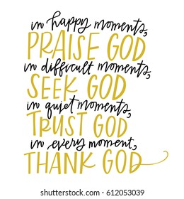 Praise, Seek, Trust, Thank God