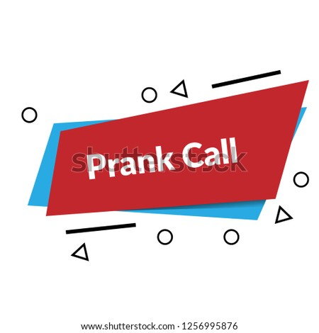 Prank Call Sign Label Sticker Prank Stock Vector (Royalty Free