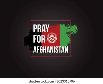 Pray for Afghanistan, Afghanistan flag praying concept vector illustration. Pray For Kabul.