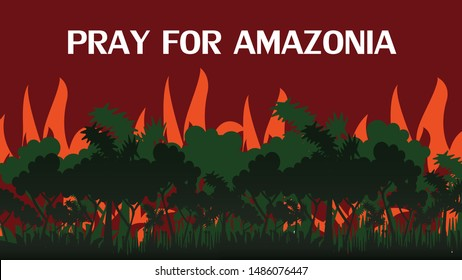Pray For Amazonia Rainforest Fire Burning, Amazon Rainforest is on fire, Amazon Rainforest in Brazil Vector.