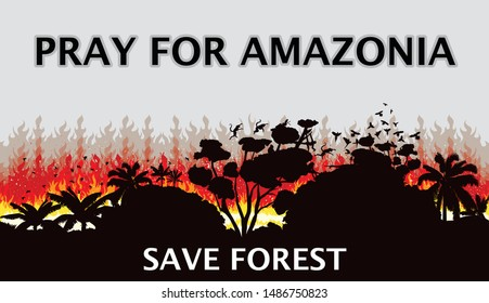 Pray for Amazonia Save Forest Fire Forest and Deforestation Concept Landscape Vector Illustration