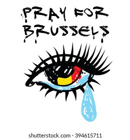 Pray for Brussels with tearful eyes. Tribute to victims of terrorism attack in Brussels, March 22, 2016. Vector hand drawn illustration isolated on white background. Symbol of human misery and sorrow