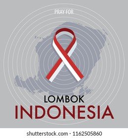 Pray for Lombok Indonesia. A messages of support to Lombok earthquake victims.