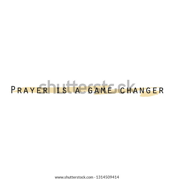 Prayer Game Changer Typography Print Use Stock Vector Royalty Free 1314509414 Thanks for taking part in the prayer course! https www shutterstock com image vector prayer game changer typography print use 1314509414