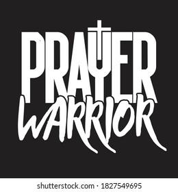 prayer warrior Christian tshirt design