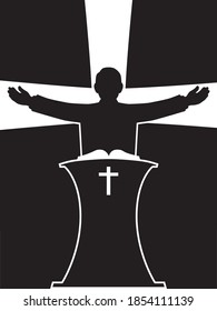 A preacher in silhouette is standing at his pulpit with his arms outspread