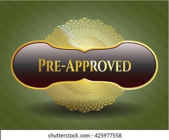 Pre-Approved gold badge or emblem