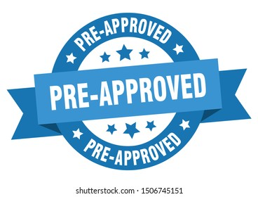 pre-approved ribbon. pre-approved round blue sign. pre-approved