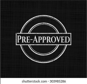 Pre-Approved written on a blackboard