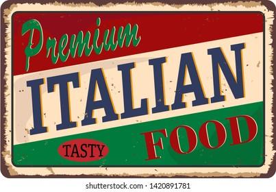 Premium italian food vintage sign board advertise Vector retro illustration with creative text.