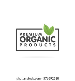 Premium organic products banner. Text and frame with green leaf. Vector illustration