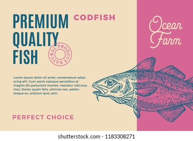 Premium Quality Codfish. Abstract Vector Fish Packaging Design or Label. Modern Typography and Hand Drawn Codfish Silhouette Background Layout.