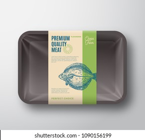 Premium Quality Flounder. Abstract Vector Fish Plastic Tray with Cellophane Cover Packaging Design Label. Modern Typography and Hand Drawn Flatfish Silhouette Background Layout. Isolated.