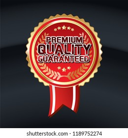 PREMIUM QUALITY GUARANTEED. Luxury Gold Quality Badge. Vector Vintage Badges 100% High Quality. Top Premium Quality. Gold and Red color.