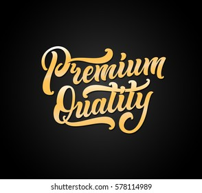Premium quality lettering banner. Vector illustration.