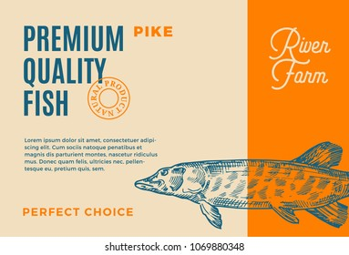 Premium Quality Pike. Abstract Vector Fish Packaging Design or Label. Modern Typography and Hand Drawn Pike Silhouette Background Layout.