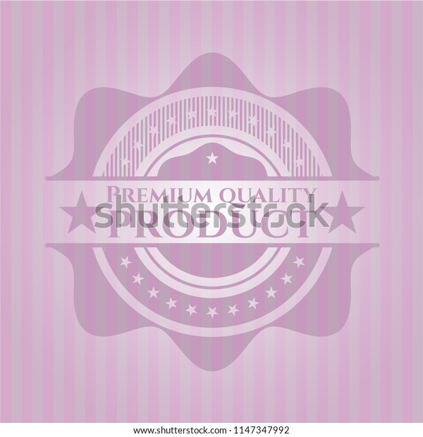 Premium Quality Product badge with pink background