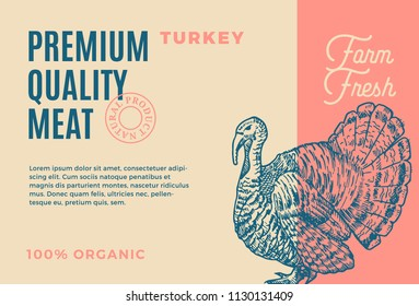 Premium Quality Turkey. Abstract Vector Meat Packaging Design or Label. Modern Typography and Hand Drawn Turkey Sketch Silhouette Background Layout.