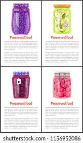 Preserved food in jars and bottles poster or flyer with text sample. Blueberry jam, canned uncut plums and raspberry marmalade and pickled veggie.