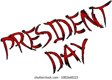 President Day Holiday text sign illustration on white background