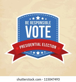 Presidential election label. Vector illustration.
