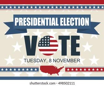 Presidential election poster background. USA 2016 8 november. Vector illustration