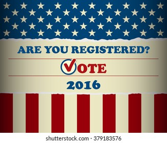 Presidential election in the USA - Are you registered? - poster template