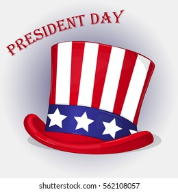 Presidents Day background with Patriotic Uncle Sam Hat. Holiday poster or placard template in cartoon style. Vector illustration. Holiday Collection.