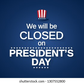 Presidents Day card with hat. We will be closed. Vector illustration.