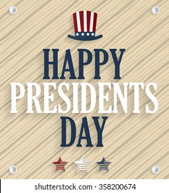 Presidents day poster. Wooden background. Vector illustration.