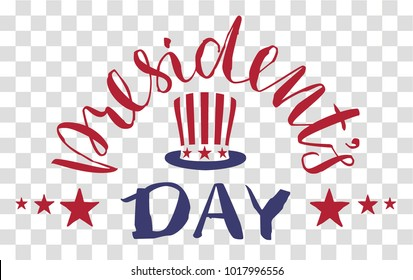 President's day text. Uncle's Sam hat. Vector illustration on transparent background