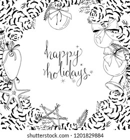 Pretty card with Christmas decoration. Round garland decorated with season festive elements. Calligraphy phrase Happy Holidays. For season greeting cards, posters,advertisement. Vintage style.