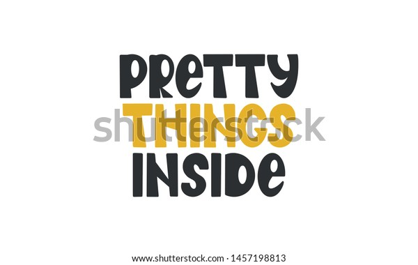 Pretty Things Inside