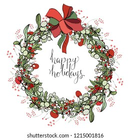 Pretty wreath with Christmas decoration. Round garland decorated with season festive elements. Calligraphy phraseHappy holidays. For season greeting cards, posters,advertisement. Vintage style.