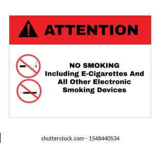 Prevention signs, ATTENTION board with message NO SMOKING including e-cigarettes and all other electronic smoking devices. beware and careful Sign, warning symbol design concept, vector illustration.