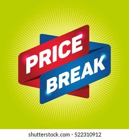 PRICE BREAK arrow tag sign.